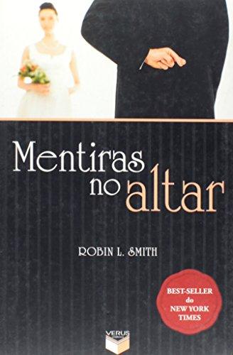 9788576860303: Mentiras No Altar (Em Portugues do Brasil)