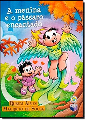 9788576860822: A Menina E O Passaro Encantado (Em Portuguese do Brasil)