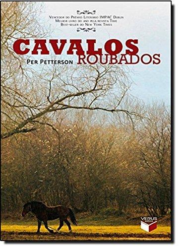9788576860853: Cavalos Roubados (Em Portugues do Brasil)