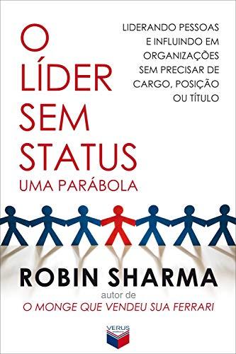 9788576860938: O Lider Sem Status: Uma Parabola (Em Portugues do Brasil)