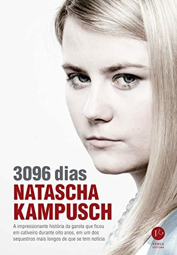 9788576861072: 3096 Dias: Natascha Kampusch - 3096 Days in Captivity - Portuguese Edition