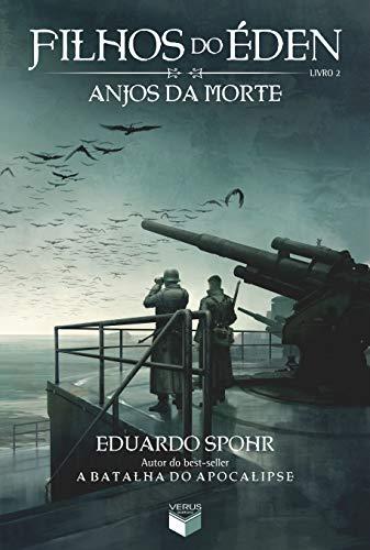 Anjos da Morte (Em Portugues do Brasil): Eduardo Spohr