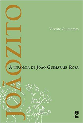 Joaozito A Infancia De Joao Guimaraes Rosa: Vicente Guimarães