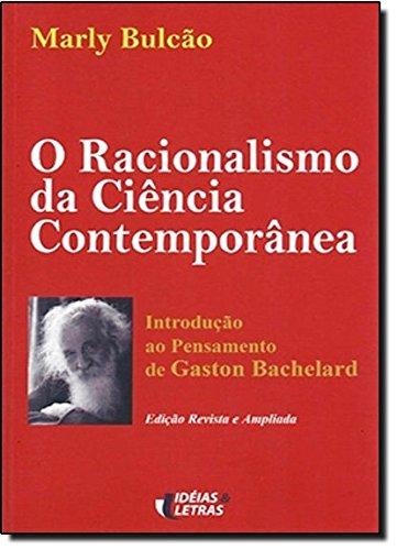9788576980452: Racionalismo da Ciencia Contemporanea, O