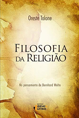 9788576981237: Filosofia da Religiao: No Pensamento de Bernard Welte