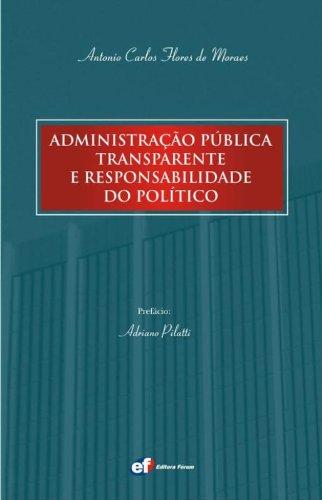 9788577001002: Administracao Publica Transparente E Responsabilidade Do Politico