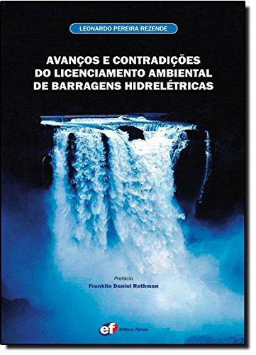 9788577001026: Avancos E Contradicoes Do Licenciamento Ambiental de Barragens Hidreletricas