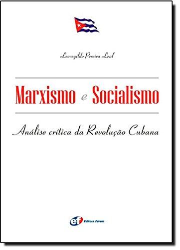 9788577001163: Marxismo e Socialismo. Análise Crítica da Revolução Cubana