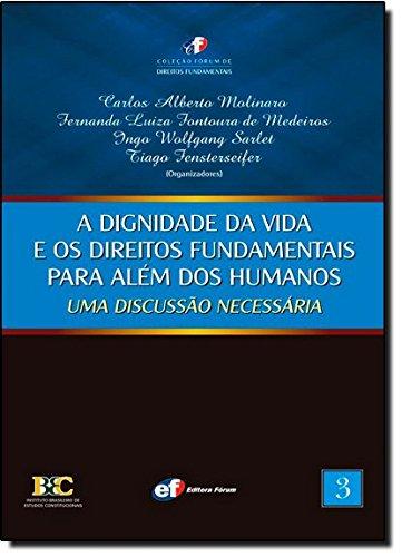 9788577001200: A Dignidade da Vida e os Direitos Fundamentais Para Além dos Humanos. Uma Discussão Necessária - Volume 3 (Em Portuguese do Brasil)
