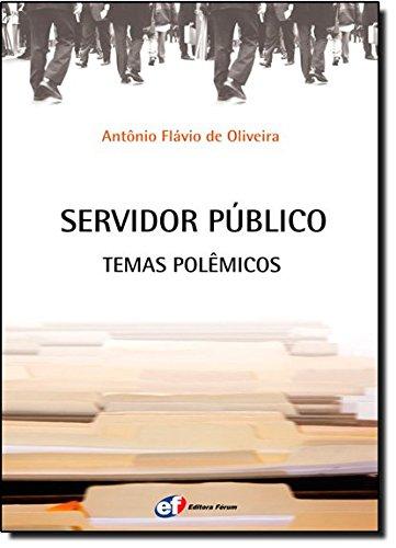 9788577001736: Servidor Público. Temas Polêmicos (Em Portuguese do Brasil)