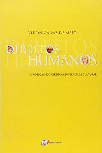 9788577002771: Direitos Humanos. A Proteção do Direito à Diversidade Cultural (Em Portuguese do Brasil)