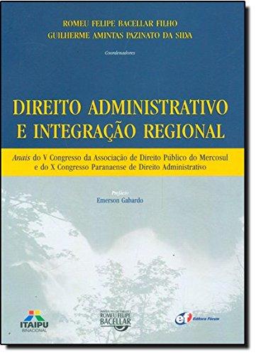 9788577003440: Direito Administrativo e Integracao Regional
