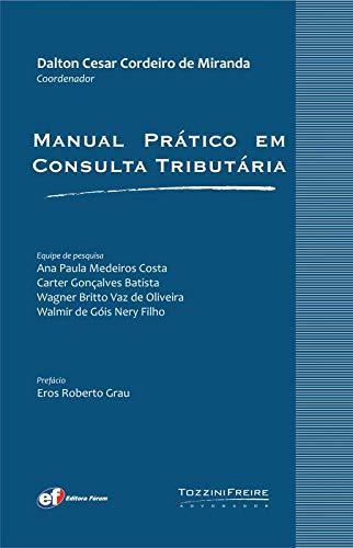 9788577003495: Manual Prático em Consulta Tributaria (Em Portuguese do Brasil)