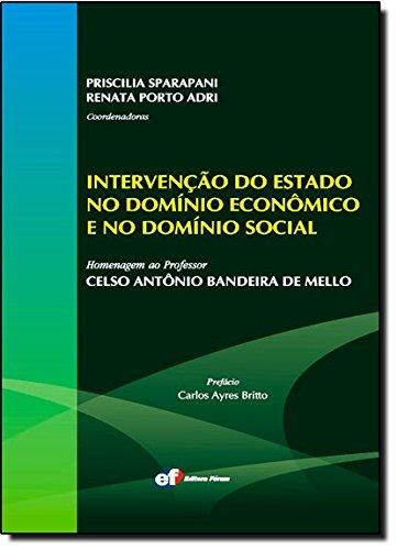 9788577003518: Intervenção do Estado no Domínio Econômico e no Domínio Social (Em Portuguese do Brasil)