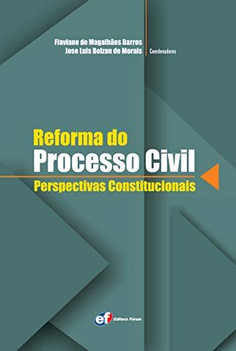 9788577004041: Reforma do Processo Civil. Perspectivas Constitucionais (Em Portuguese do Brasil)