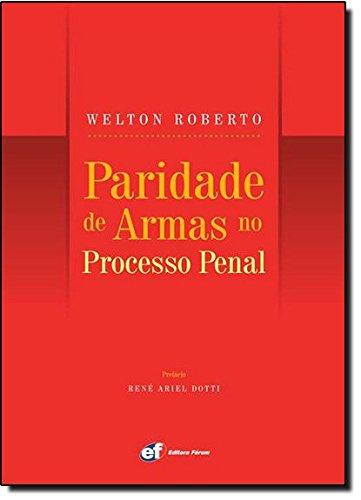 9788577005178: Paridade de Armas no Processo Penal (Em Portuguese do Brasil)