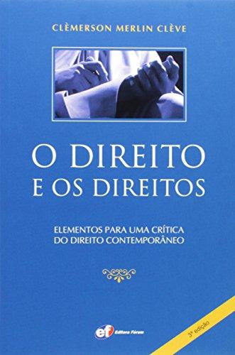 9788577005185: O Direito e os Direitos. Elementos Para Uma Crítica do Direito Contemporâneo (Em Portuguese do Brasil)