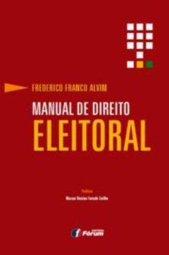 9788577005888: Manual De Direito Eleitoral (Em Portuguese do Brasil)