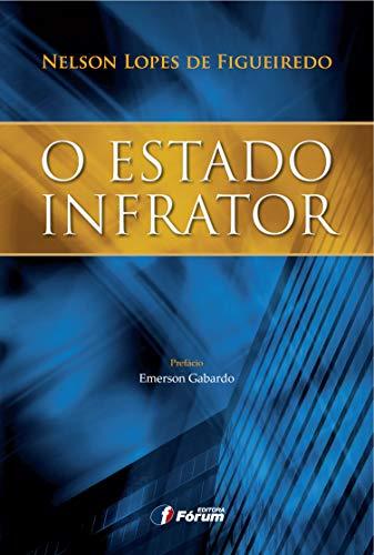 9788577006366: O Estado Infrator (Em Portuguese do Brasil)