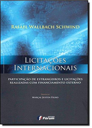 9788577007028: Licitacoes Internacionais: Participacao de Estrangeiros eLicitacoes Realizadas com Financiamento Externo