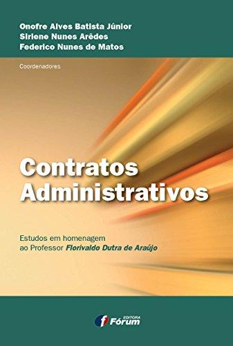 9788577008346: Contratos Administrativos: Estudos em Homenagem ao Professor Florivaldo Dutra de Araujo