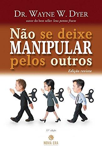 9788577010578: Não Se Deixe Manipular Pelos Outros (Em Portuguese do Brasil)