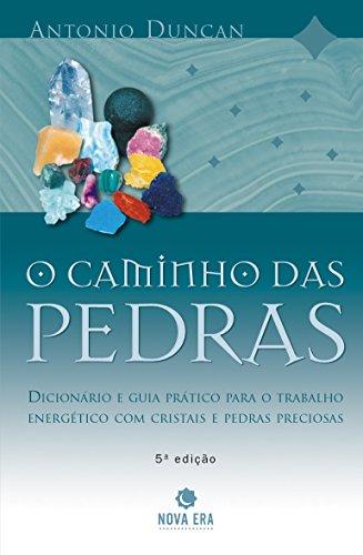O Caminho das Pedras (Em Portuguese do Brasil): Antonio Duncan