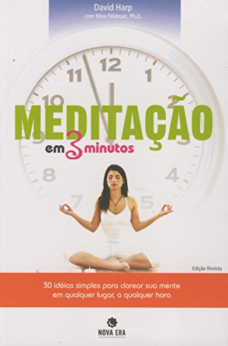 9788577012671: Meditação Em 3 Minutos