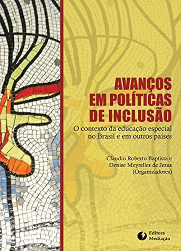 9788577060429: Avancos em Politicas de Inclusao: O Contexto da Educacao Especial no Brasil e em Outros Paises