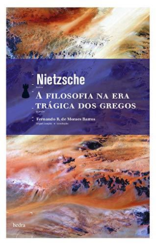 9788577150267: A Filosofia na Era Trágica dos Gregos (Em Portuguese do Brasil)