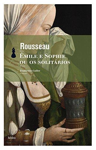 9788577151882: Émile e Sophie ou os Solitários (Em Portuguese do Brasil)