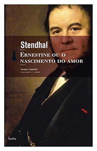 9788577152476: Ernestine ou o Nascimento do Amor (Em Portuguese do Brasil)