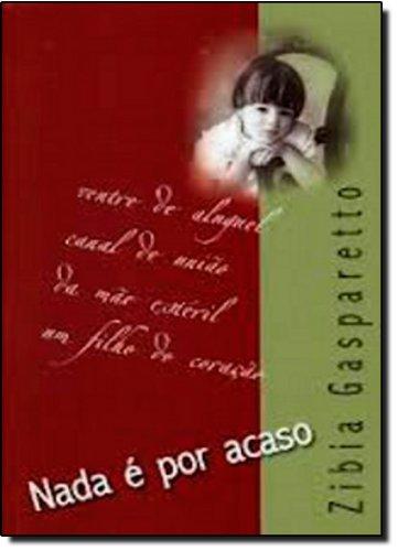 9788577220021: Nada e Por Acaso (Em Portugues do Brasil)