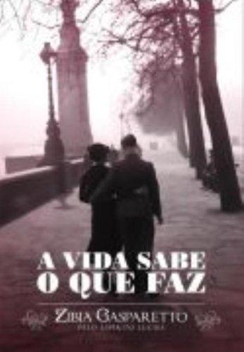 9788577221851: A Vida Sabe o que Faz (Em Portuguese do Brasil)