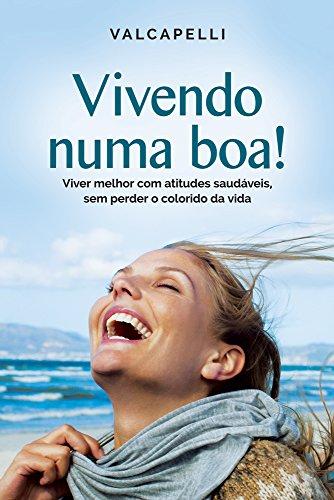 9788577224562: Vivendo Numa Boa (Em Portuguese do Brasil)