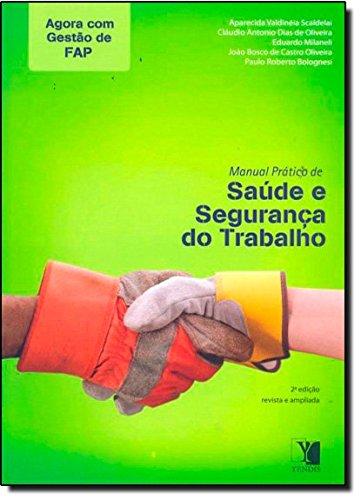 9788577282593: Manual Pratico de Saœde e Seguranca do Trabalho