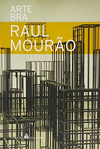 Raul Mourao (Portuguese Edition): Agnaldo Farias