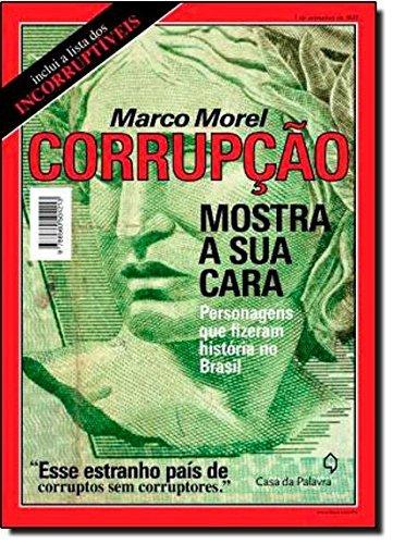 9788577342686: Corrupcao, Mostra A Sua Cara (Em Portugues do Brasil)