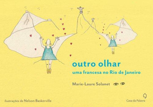 Outro Olhar: Uma Francesa No Rio de: Solanet, Marie-Laure