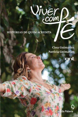 Viver Com Fe (Em Portuguese do Brasil): Cissa Guimarães
