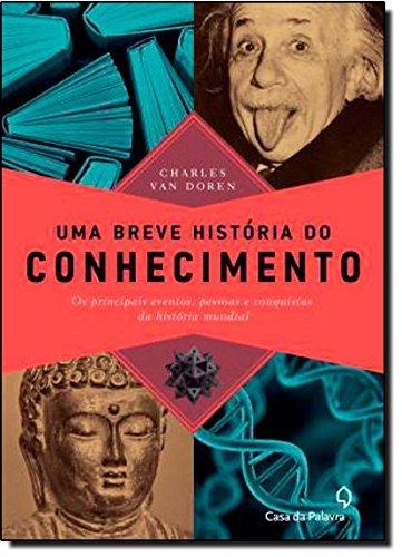 9788577342990: Uma Breve Historia Do Conhecimento (Em Portuguese do Brasil)