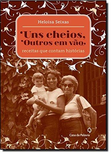 9788577343232: Uns Cheios, Outros Em Vao (Em Portugues do Brasil)