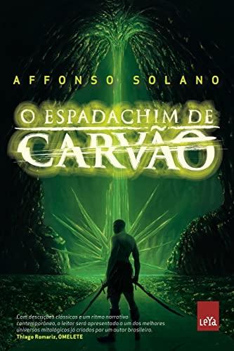 Espadachim de Carvao (Em Portugues do Brasil): Affonso Solano