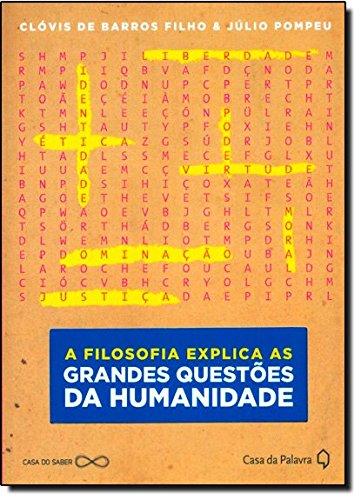9788577343799: A Filosofia Explica as Grandes Questoes da Humanidade (Em Portugues do Brasil)