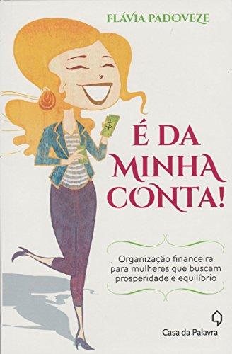 9788577345236: E da Minha Conta! (Em Portugues do Brasil)