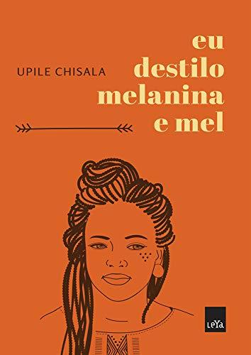 9788577346929: Eu Destilo Melanina e Mel (Em Portugues do Brasil)