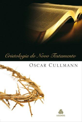 9788577420179: Cristologia do Novo Testamento
