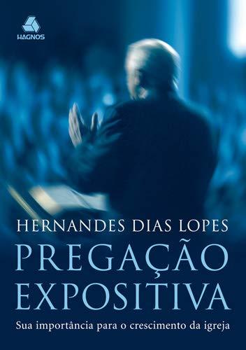 9788577420322: Pregacao Expositiva (Em Portuguese do Brasil)