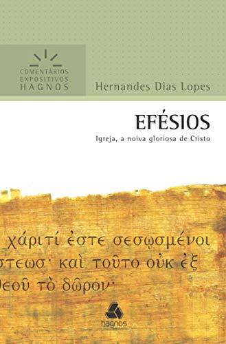 9788577420650: EFESIOS - IGREJA, A NOIVA GLORIOSA DE CRISTO