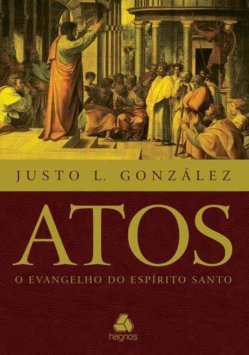 9788577420810: Atos: O Evangelho do Esp'rito Santo